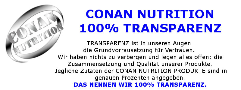 Conan Nutrition 100% Transparenz